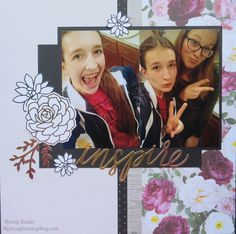 Inspire Layout | My Scrapbooking Blog