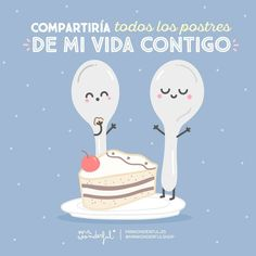 I would share every dessert in my life with you. Even the chocolate ones. Funny Love, Cute Love, Cute Quotes, Funny Quotes, Movie Subtitles, Love Phrases, Education Humor, Graphic Quotes, Love Notes