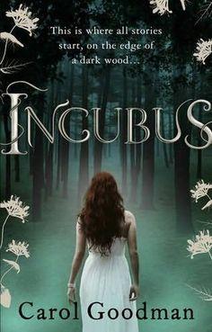 Incubus      (Fairwick Chronicles, book 1)    by    Carol Goodman