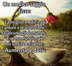 La migliore medicina è l'amore