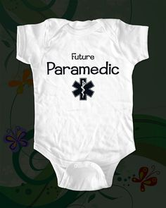 Future Paramedic - saying printed on Infant Baby One-piece, Infant Tee, Toddler T-Shirts - Many sizes and colors