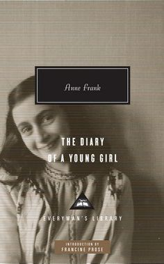 The Diary of a Young Girl  Written by Anne Frank