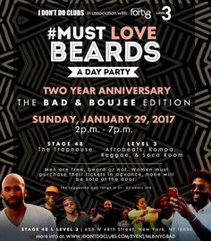 New year new boo? You never know until you make the first move. Make NYC your destination this weekend for @idontdoclubs' #BadandBoujee edition of their infamous #MustLoveBeards party. For research right?!?! Tap over to the link in the image for details or over to their page and when you see what you wantgo for it! Travel Well #TravelFly!