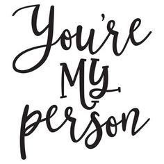 Silhouette Design Store - View Design you're my person Youre My Person Quote, You Are My Person, Silhouette Cameo Projects, Silhouette Design, Person Silhouette, Sister Quotes, Me Quotes, Hubby Quotes, Advice Quotes