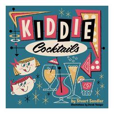 DEREK art - Kiddie Cocktails cover final
