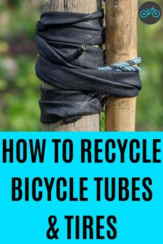 It's the easiest thing in the world to throw your old bicycle tires & tubes into the rubbish bin, but taking the action to reuse and recycle will help the entire world. In this article, you will learn some of the different recycling options. Adding them into the recycling bin has a huge impact which can lead to perfectly recyclable items being sent to the landfill as a result. The three R's are the solution: reduce, recycle, reuse. Learn tips about DIY bicycle maintenance. Old Bicycle, Bicycle Tires, Recyclable Items, The Three Rs, Reuse, Repurpose, Old Tires, Bicycle Maintenance, Recycling Bins