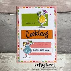 Stamp Review Crew | Nothing's Better Than – kelly kent Birthday Greetings, Birthday Cards, Happy Birthday, Pretty Fonts, Love You More Than, Cute Images, You're Awesome, Stampin Up Cards, Paper Crafts