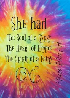 She Had the Soul of a Gypsy the Heart of a Hippie and the Spirit of a Faery Inspirational Quote Wa Gypsy Quotes, Hippie Quotes, Mode Hippie, Hippie Love, Hippie Words, Happy Hippie, Hippie Gypsy, Gypsy Soul, Francis Chan