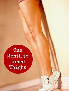 Tone your thighs in one month with our tried-and-true ultimate workout. Check out this website to see how I lost 19 pounds in one month