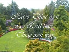 JIM REEVES - HAVE THINE OWN WAY LORD with LYRICS - YouTube
