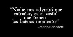 Mario Benedetti& short poems are probably the best expression of his . - Mario Benedetti& short poems are probably the best expression of his genius, romanticism and - The Words, More Than Words, Benedetti Quotes, Motivational Phrases, Inspirational Quotes, Book Quotes, Me Quotes, Frases Bts, Spanish Quotes