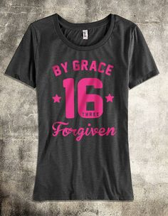 """By Grace Forgiven"" ladies tri-blend scoop t-shirt. Our God has an endless amount of Grace and Love for us! http://pinterest.com/nfordzho/2013-fashion-t-shirts/"