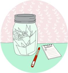 Every time something good happens, write them on little pieces of paper and pop them in a super-cute mason jar. At the end of the year, you will have a collection of memories, accomplishments and chuckles to read through and reflect on from the year.