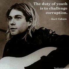 Kurt Cobain has it right yet again...