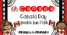 Freebies – Proud to be Primary Canada Day, Homeschool, Classroom, Ads, Google Drive, Followers, Facebook, Store, Board