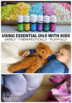 How to Use Essential Oils with Kids - Safely, Therapeutically, Playfully! - B-Inspired Mama