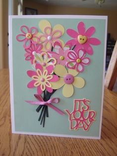 "handmade ""it's your day"" card (cricut)"