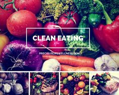 Lear n the Clean Eating Basics. Clean eating do's and don't... Grocery list and recipes inside..