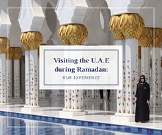Visiting The U.A.E during Ramadan: What to expect