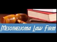 How to find The Very Best Mesothelioma Lawyer Info