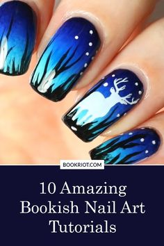 Give yourself a bookalicious makeover with these 10 amazing bookish nail art tutorials!