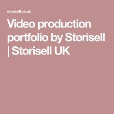 Video production portfolio by Storisell | Storisell UK