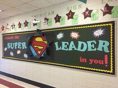 Leader in Me Bulletin Boards in Elementary Schools Superhero Bulletin Boards, School Bulletin Boards, Leadership Bulletin Boards, Superhero Classroom Door, Class Decoration, School Decorations, Superhero School Theme, School Wide Themes, School Ideas