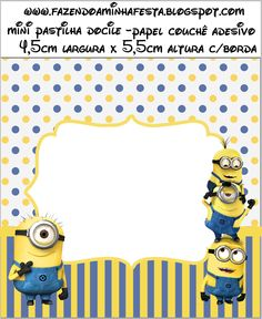 Minions (Meu Malvado Favorito 2) - Kit Completo com molduras para convites, rótulos para guloseimas, lembrancinhas e imagens! - Fazendo a Nossa Festa