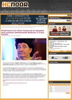 Brasil Comic Con 2014: Compre já os ingressos para conhecer pessoalmente Beakman e Jiraya. Confira!