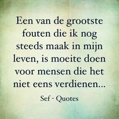 Life Quotes QUOTATION – Image : Quotes about Life – Description Een van de grootste fouten… Sharing is Caring – Hey can you Share this Quote ! Sef Quotes, Words Quotes, Wise Words, Confirmation Quotes, Meaningful Quotes, Inspirational Quotes, Dutch Words, Dutch Quotes, Verse
