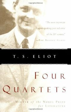 Four Quartets by T. S. Eliot. $7.77. Publisher: Mariner Books; Edition Unstated edition (March 20, 1968). Author: T. S. Eliot. Publication: March 20, 1968
