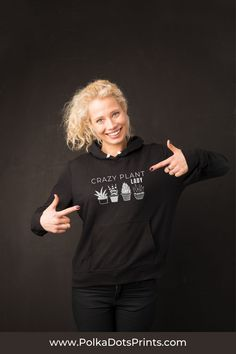 "A variety of hoodies to keep you warm this winter with fun sayings. Express yourself with things like ""Crazy Plant Lady"", ""Quarantine Succs"", ""Free Weeds, Pull Your Own"", ""A Dirty Hoe is a Happy Hoe"", and more!"