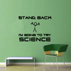 I'm Going to Try Science  Wall Vinyl  Large by WallsOfText on Etsy, $21.95