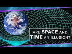 Are Space and Time An Illusion?   Space Time   PBS Digital Studios - YouTube