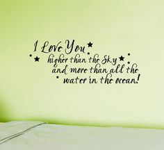 I Love You Vinyl Decal Wall words quote  Higher by HouseHoldWords, $25.00 for my future childrens wall in their rooms :)