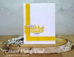 My Card Attic: I've Got Sunshine! For CAS #216