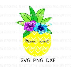 Pineapple svg, Pineapple, Summer svg, Tropical svg, Tropical, Fruit, Vacation svg, Beach, Pineapple eyelashes, Pineapple flowers by SewStitchThis on Etsy