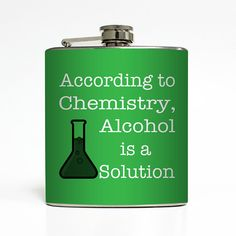 Alcohol is a Solution Flask Funny Chemistry Science Liquid Courage 21 Birthday Groomsmen Gift Stainless Steel 6 oz Liquor Hip Flask LC-1074