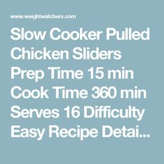 Slow Cooker Pulled Chicken Sliders Prep Time 15min Cook Time 360min Serves 16 Difficulty Easy Recipe Details Ingredients 1 large uncooked onion(s), thinly sliced 1 cup(s) unsweetened frozen peaches, sliced 1 3/4 pound(s) uncooked boneless skinless chicken breast 3/4 cup(s) barbecue sauce 1/4 cup(s) apple cider vinegar 1 Tbsp canned chipotle peppers in adobo sauce, minced, (remove seeds for less heat) 1 Tbsp store-bought adobo sauce 1 tsp table salt 16 item(s) slider rolls, toasted…