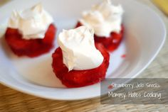 Strawberry Jello Snack, Quick and Easy after school snack!