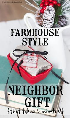 Farmhouse Style Neighbor Gift... a few simple supplies, a free printable, and five minutes is all you need to create this adorable and easy gift for everyone on your list!