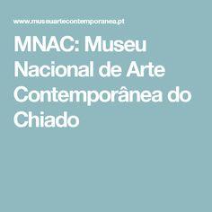 MNAC:  Museu Nacional de Arte Contemporânea do Chiado