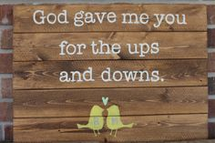 Wooden Sign Pallet Art God gave me you by SaltAndLightDesigns, $42.00
