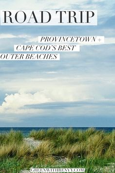 The perfect road trip from Boston. Sun, surf and gorgeous beaches in Provincetown and the Outer Cape. #Massachusetts #CapeCod #beach #travel #NewEngland #USA