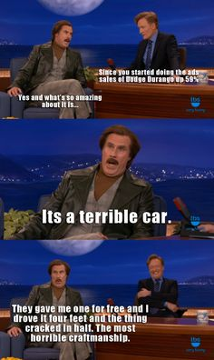 And of course I read this in Ron Burgundy's voice.  :-)