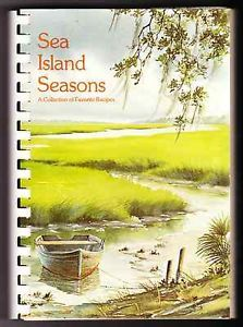 Sea Island Seasons Beaufort South Carolina. If you want to know how to make Lowcountry Food this is a MUST HAVE!!!!