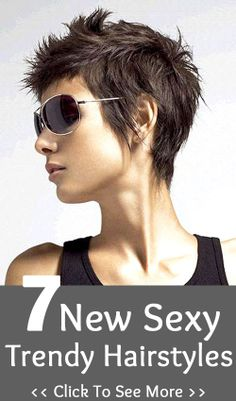 7 New Sexy Trendy Hairstyles