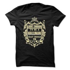 Cool HALLINAN Shirt, Its a HALLINAN Thing You Wouldnt understand