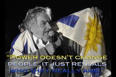 José Mujica, the former president of Uruguay also the most humble. And, he is an atheist.