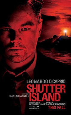 Leonardo DiCaprio in Shutter Island. Shutter Island, Picture Movie, Love Movie, Norman Rockwell, New Movies, Good Movies, Awesome Movies, Leonardo Dicaprio Movies, Cinema Posters